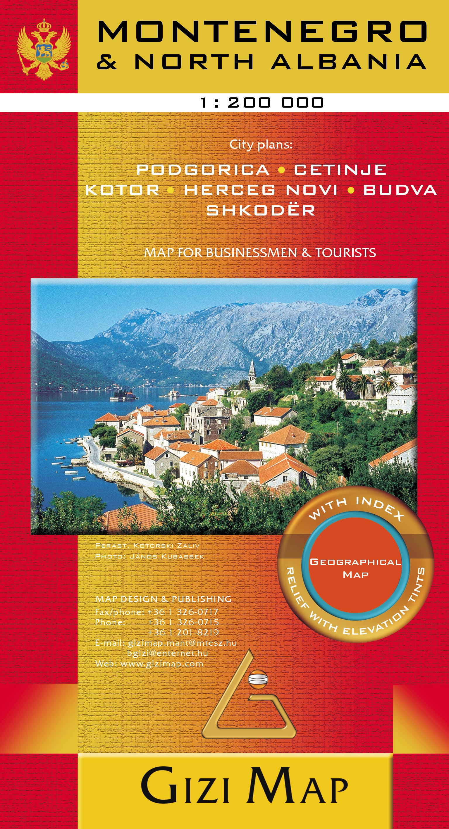 Gizimap series for Businessmen and tourists with detailed index of place names and legend in 8 languages. Inset city maps: Podgorica, Budva, Cetinje, Kotor, Herceg Novi, Shkoder