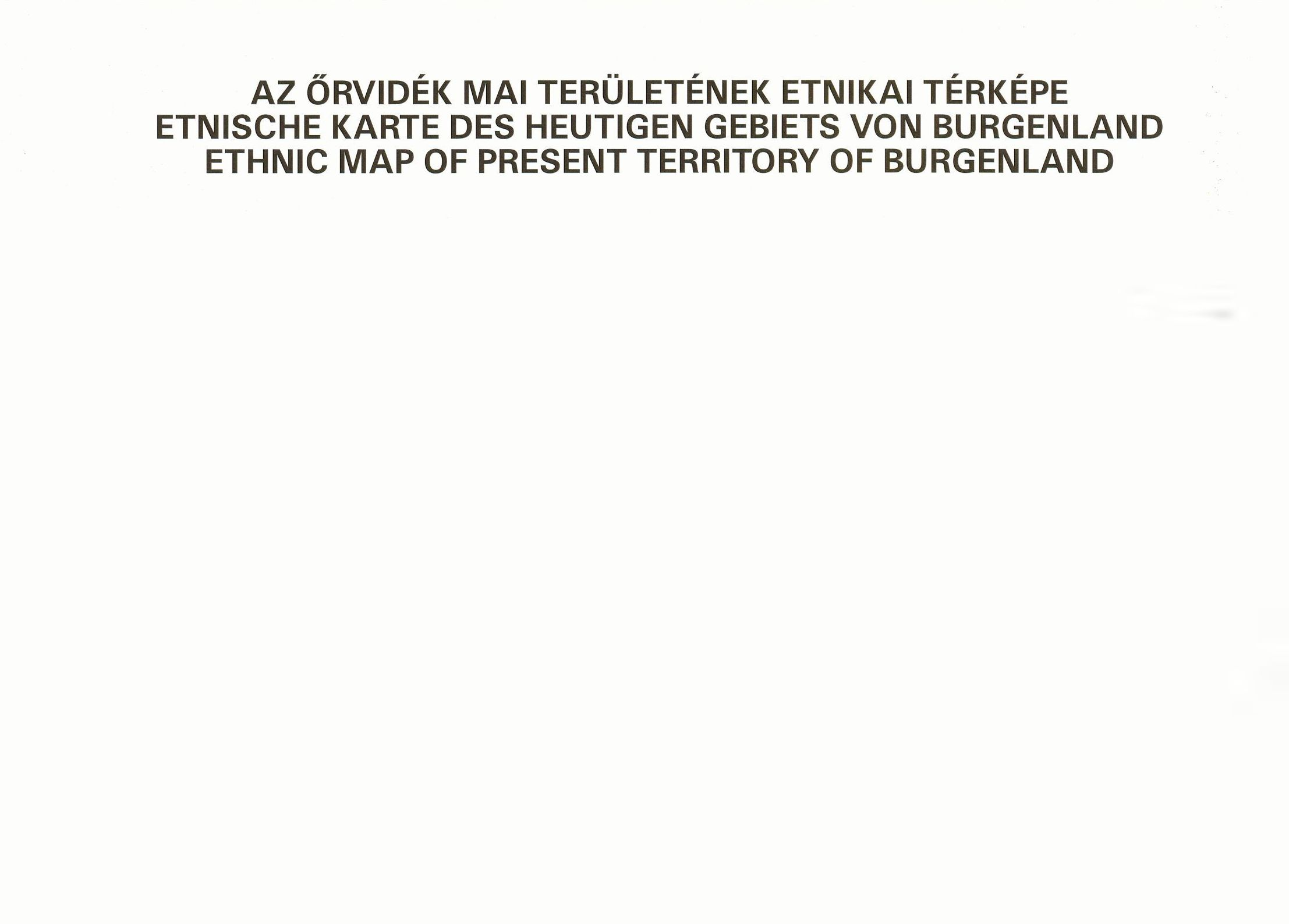 Ethnic map series of the Carpathian basin (former Hungarian territories) Issue No 5 (Burgenland) 2005