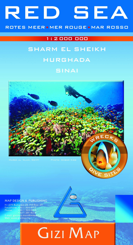 Specilális búvár- és szabadidőtartalommal, nagy méretarányú melléktérképekkel: Sharm el Sheikh Hurghada Sinai