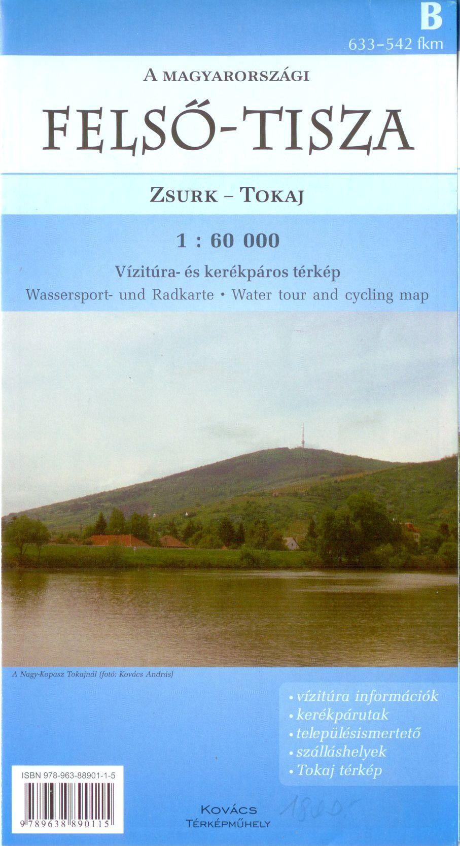 Felső-Tisza (633 - 542 km, Zsurk - Tokaj) vizitúra és biciklis térkép szabadidős tematikával, 3 nyelvű jelmagyarázattal