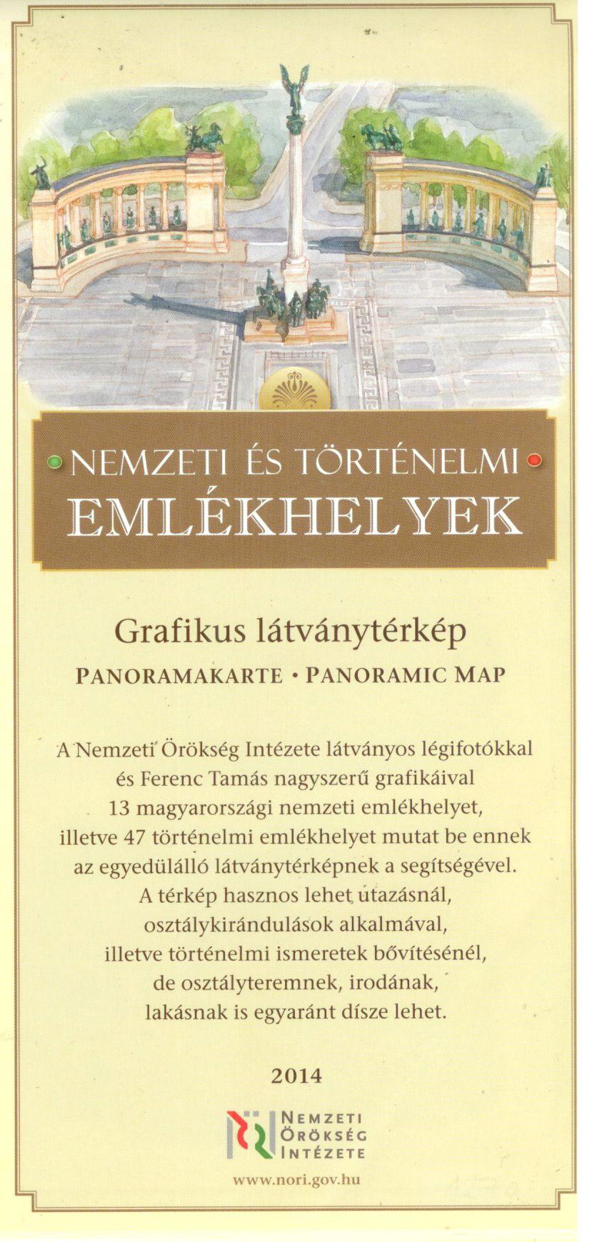 Nemzeti és történelmi emlékhelyek (grafikus látványtérkép) a jelenlegi állapot légifényképen, ill. festett panorámaképen