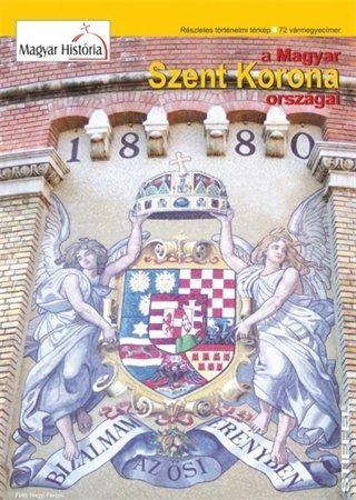 A magyar Szent korona országainak fontosabb települései és közigazgatása