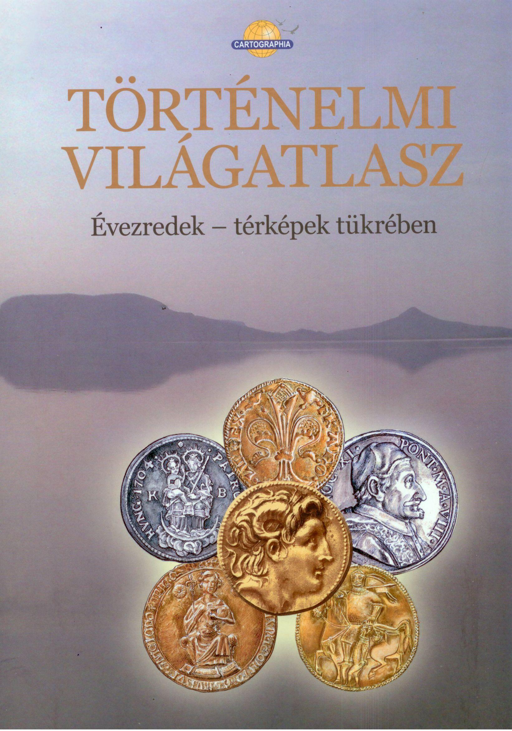 Mind a világtörténelmet, mind Magyarország történelmét részletesen bemutató atlasz (150 oldal, 25 x 35 cm, cérnaqfűzött, keménytáblás borító)