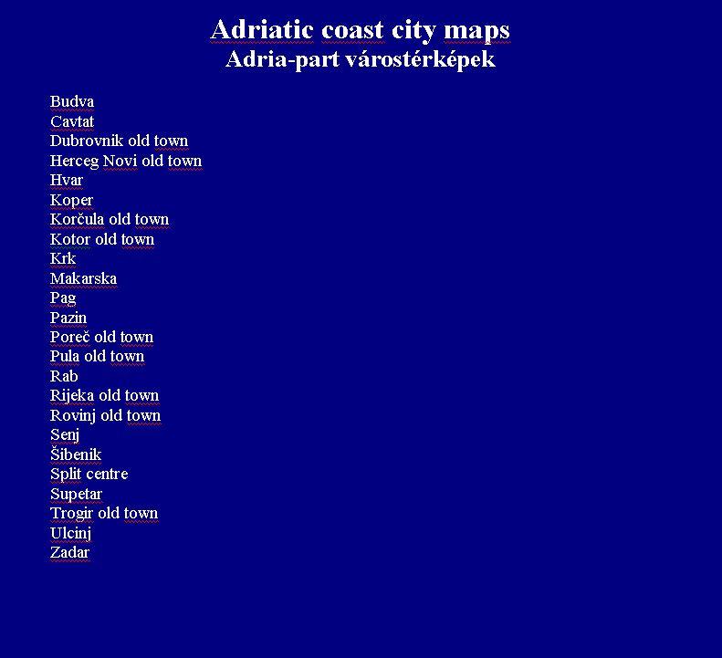 Az Adria-part térképen szereplő várostérképek
