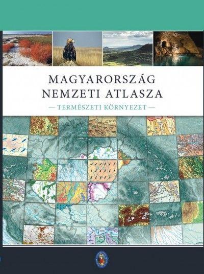 Magyarország Nemzeti atlasza II. kötet: Természeti környezet 31 x 42 cm, 188 oldal, keménytábla kötés