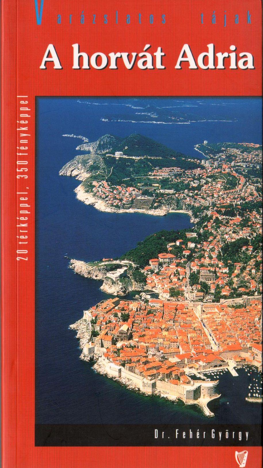 utikönyv 20 térképpel, 350 fotóval