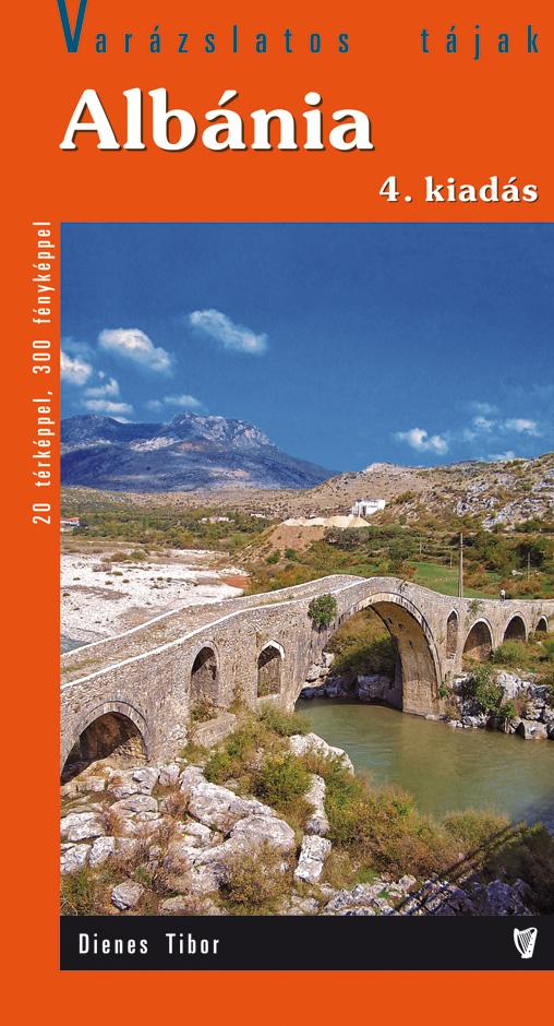 Albánia útikönyv 4. kiadás sok térképpel és fényképekkel (2018)