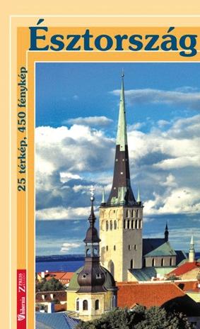 Észtország útikönyv 25 térképpel, 450 fényképpel (2007)
