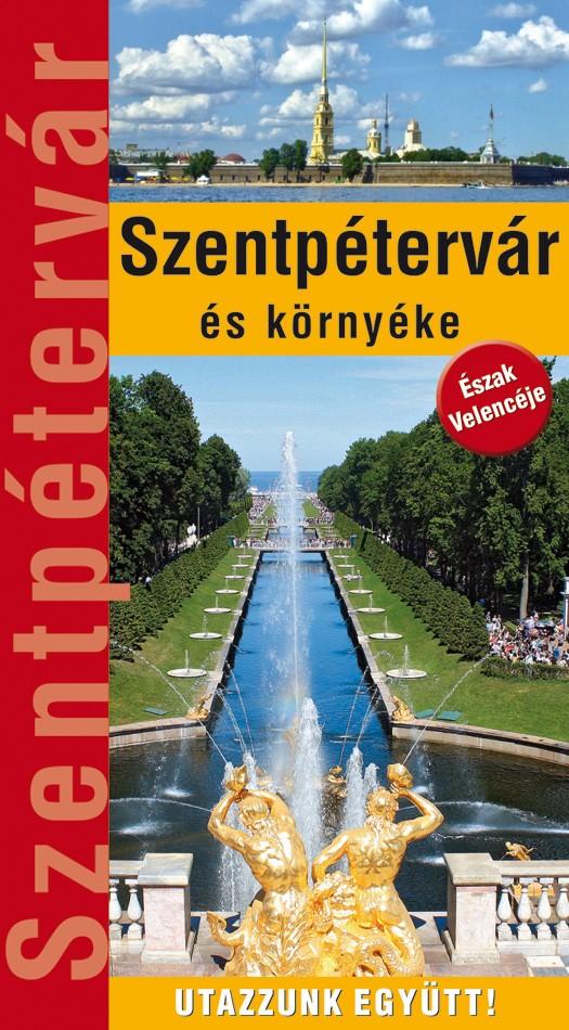 Zsebméretű Szentpétervár és környéke útikönyv 16 térképpel és 400 fényképpel (2018)