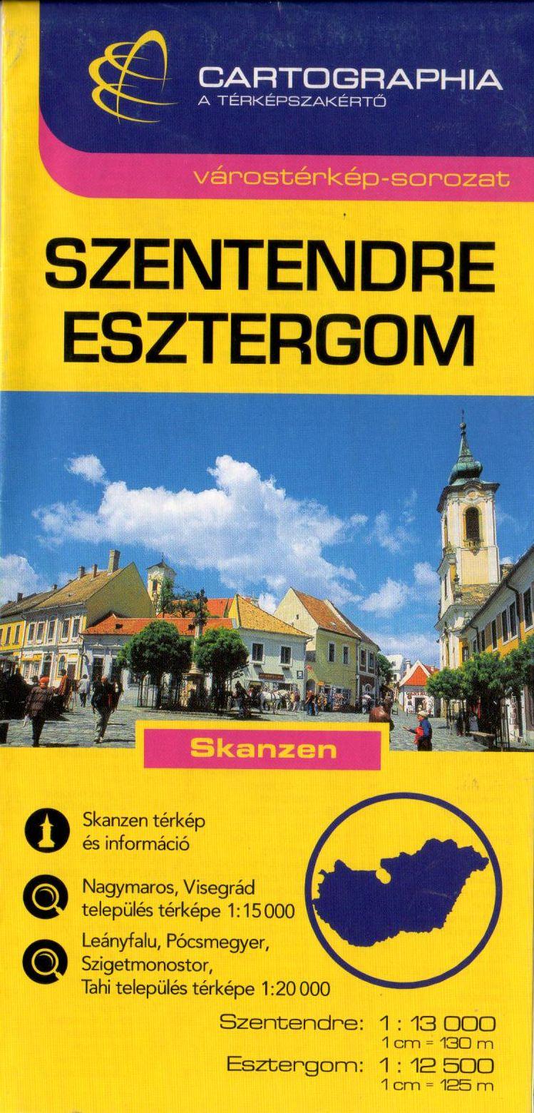 Dunakanyar: Szentendre, Esztergom, Nagymaros, Visegrád, Leányfalu, Pócsmegyer, Szigetmonostor, Tahi