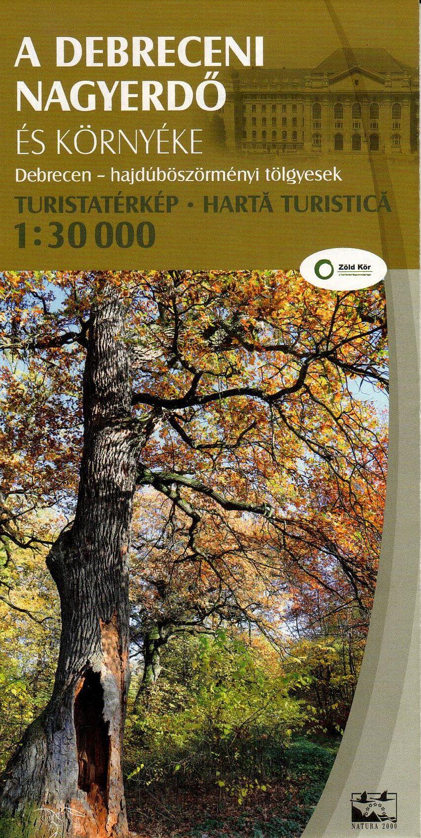 A Debreceni Nagyerdő és környéke - turista információs térkép