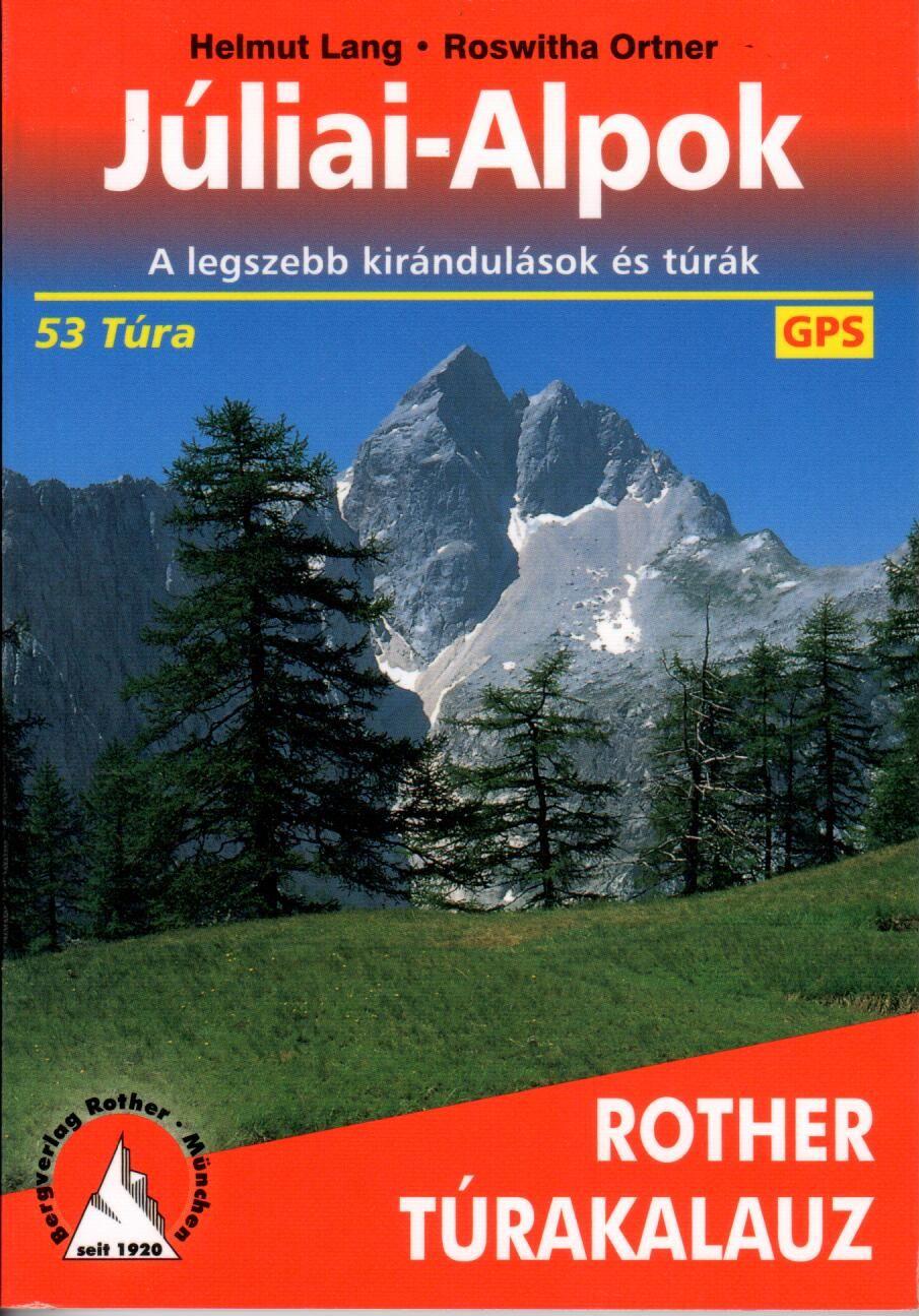 Júliai-Alpok Szlovénia és Olaszország határán